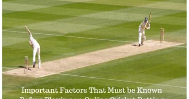 Important Factors That Must be Known Before Playing an Online Cricket Betting