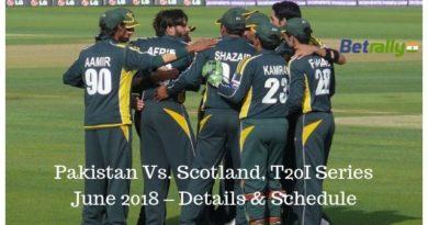 Pakistan Vs. Scotland, T20I Series June 2018 – Details & Schedule