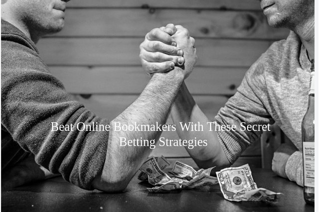 Beat Online Bookmakers With These Secret Betting Strategies