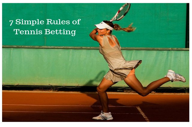 7 Simple Rules of Tennis Betting