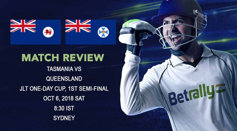 Cricket Review JLT One-Day Cup – Bailey and Milenko take Tasmania into the JLT Cup Final – October 6, 2018