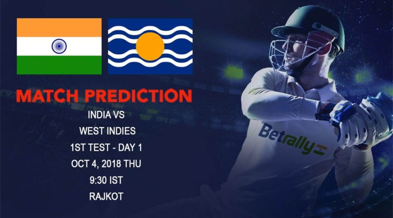 Cricket Prediction West Indies Tour of India – Underdog West Indies take on India in the First Test – October 04, 2018