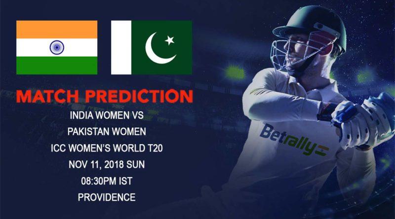 Cricket Prediction ICC Women's World T20 – India Women take on archrival Pakistan – November 11, 2018