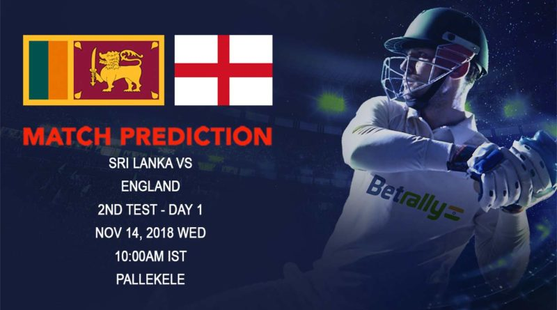 Cricket Prediction England tour of Sri Lanka 2018/19 – England look to create history against the depleted Sri Lankan team – November 14, 2018