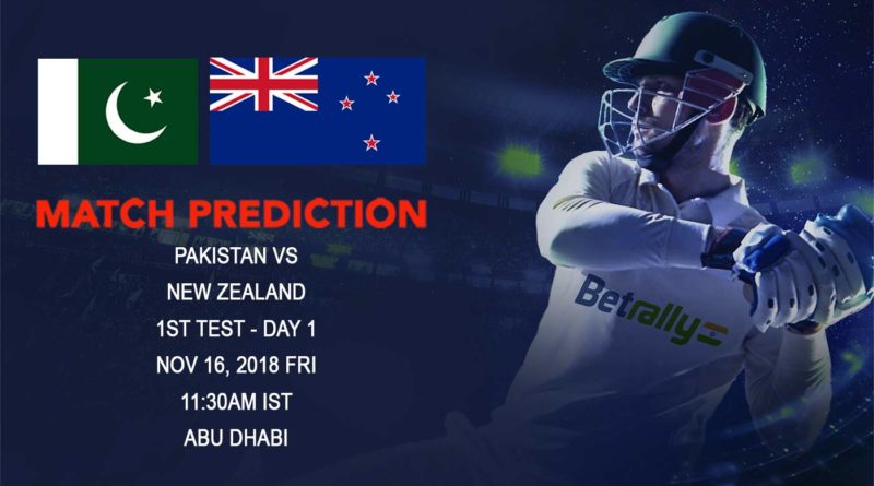 Cricket Prediction New Zealand tour of United Arab Emirates 2018/19 – New Zealand take on Pakistan in the first test match – November 16, 2018