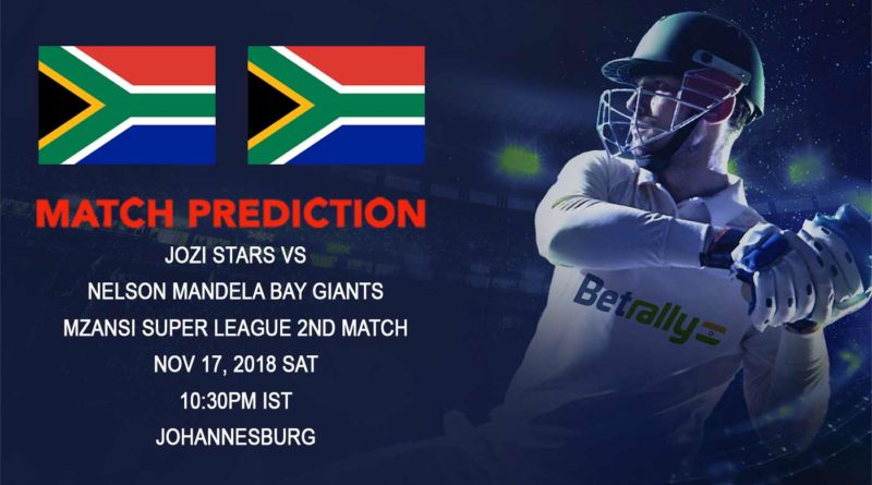 Cricket Prediction Mzansi Super League T20 – Jozi Stars take on Nelson Mandela Bay Giants – November 17, 2018