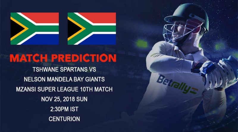 Mzansi Super League – Struggling Tshwane Spartans take on Nelson Mandela Bay Giants – November 25, 2018