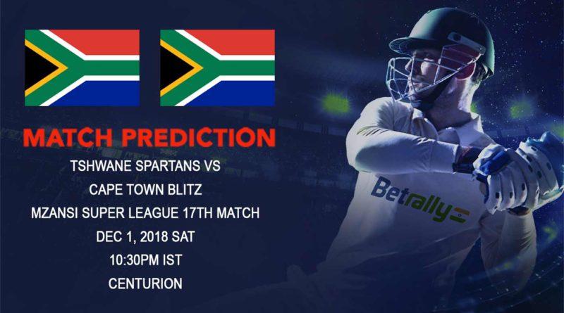 Cricket Prediction Mzansi Super League T20 – Tshwane Spartans prepare to upset Cape Town Blitz – December 01, 2018