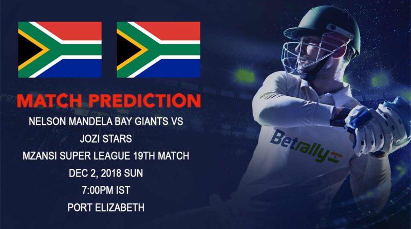 Cricket Prediction Mzansi Super League T20 – Confident Nelson Mandela Bay Giants take on upbeat Jozi Stars – December 02, 2018