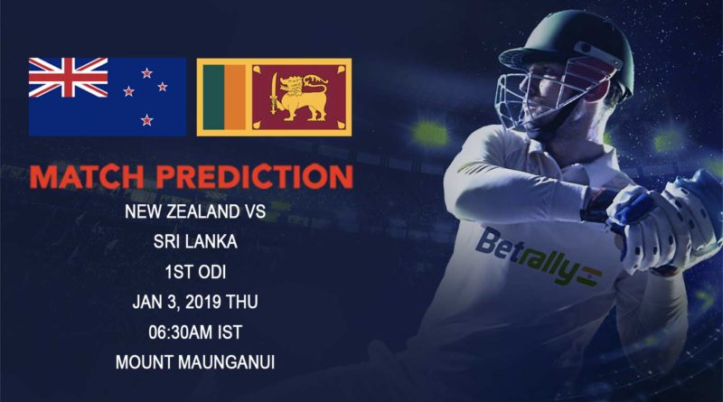 Cricket Prediction Sri Lanka tour of New Zealand 2018/19 – New Zealand vs Sri Lanka – New Zealand and Sri Lanka clash in the first ODI of the year
