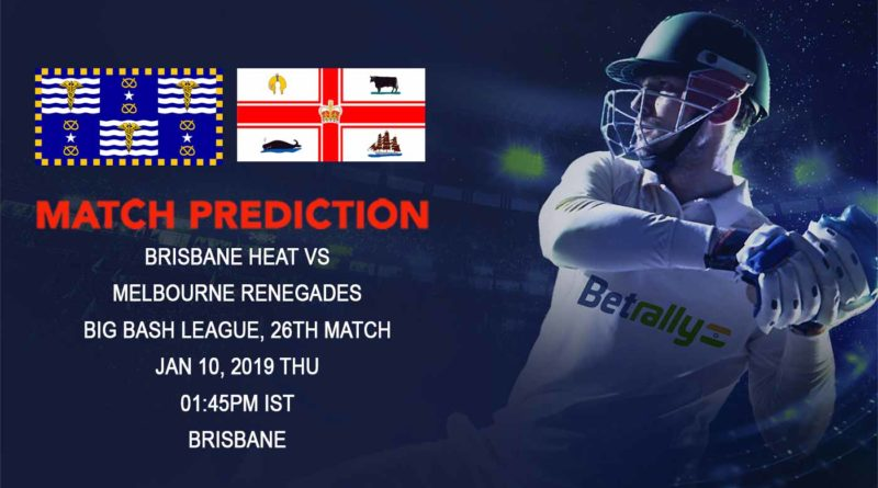 ricket Prediction Big Bash League – Brisbane Heat vs Melbourne Renegades – Confident Renegades look to get past dangerous Heat