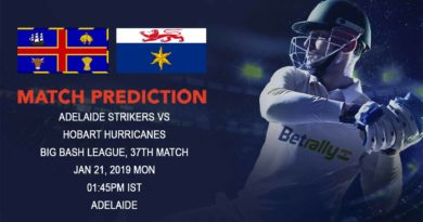 Cricket Prediction Big Bash League – Adelaide Strikers vs Hobart Hurricanes – Hobart Hurricanes look to seal the semifinal spot