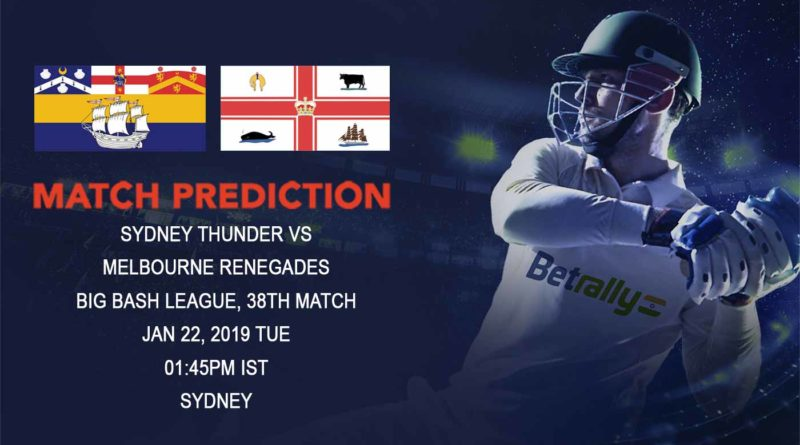 Cricket Prediction Big Bash League – Sydney Thunder vs Melbourne Renegades – Thunder look to topple Renegades from the second spot