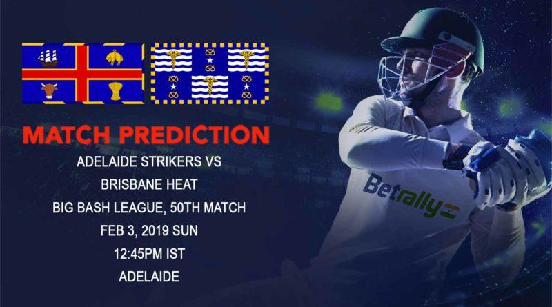 Big Bash League – Adelaide Strikers vs Brisbane Heat – Adelaide Strikers look to register second consecutive victory