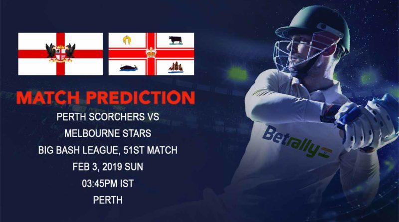 Cricket Prediction Big Bash League – Perth Scorchers vs Melbourne Stars – Melbourne Stars look to continue their quest for semifinal spot