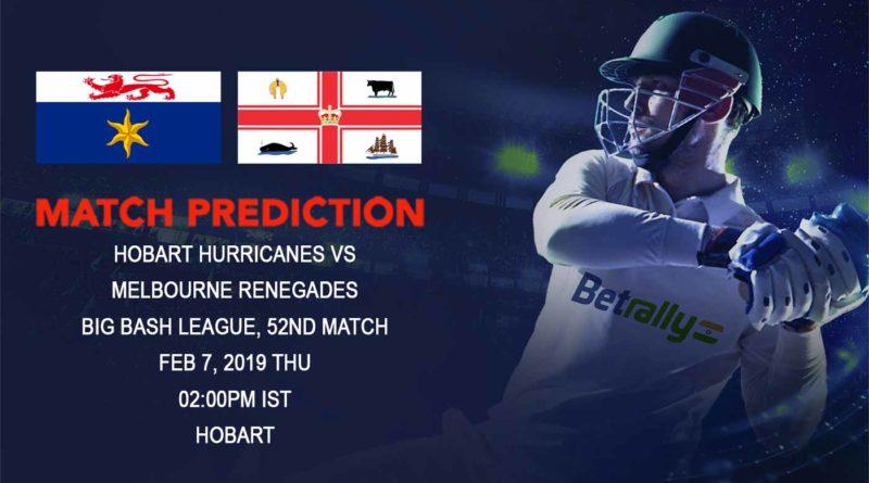 Cricket Prediction Big Bash League – Hobart Hurricanes vs Melbourne Renegades – Melbourne Renegades take on Hobart Hurricanes in their final group game