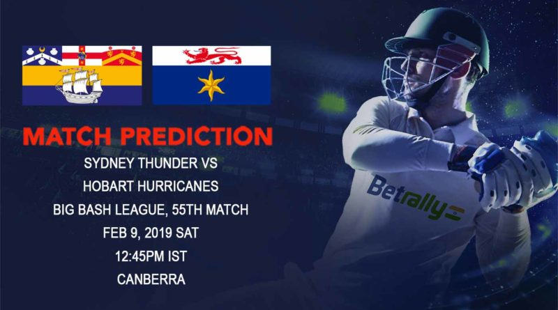 Cricket Prediction Big Bash League – Sydney Thunder vs Hobart Hurricanes – Sydney Thunder face table-toppers Hobart in a must-win game