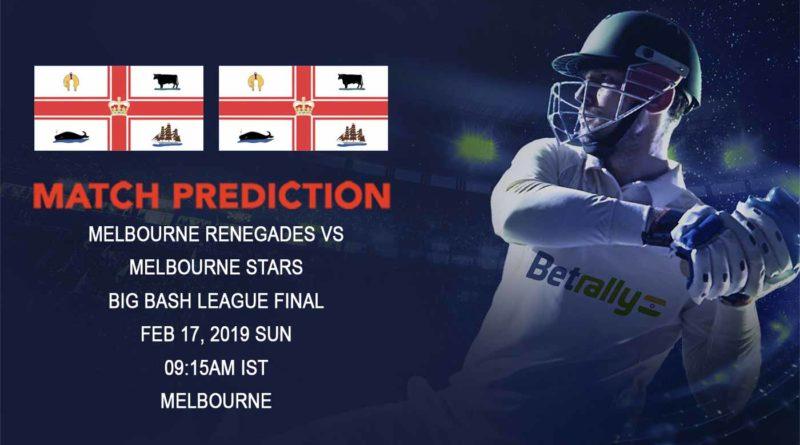 Cricket Prediction Big Bash League – Melbourne Renegades vs Melbourne Stars – Melbourne Renegades and Melbourne Stars clash in the big finale
