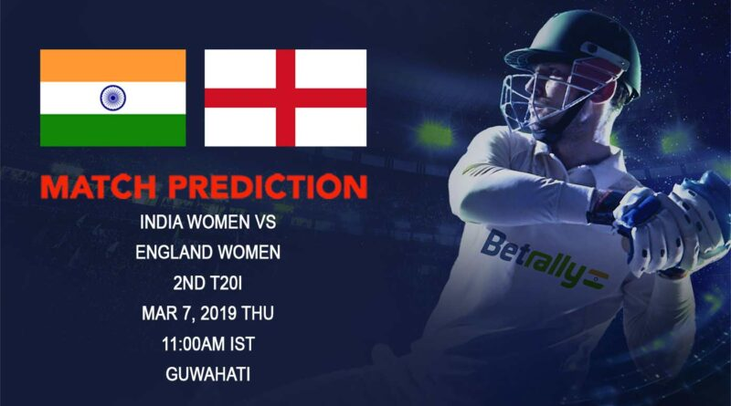 Cricket Prediction England women's tour of India – India women vs England women – England women look to seal the series in second T20