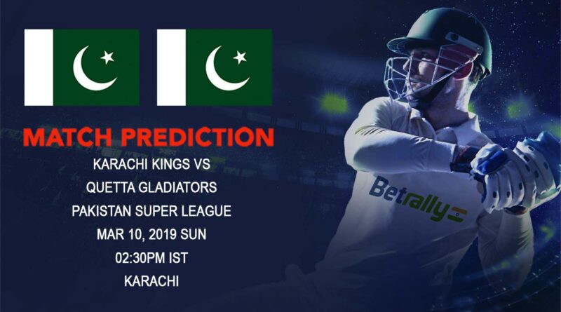 Cricket Prediction Pakistan Super League – Karachi Kings vs Quetta Gladiators – Karachi Kings take on Quetta Gladiators on their home soil
