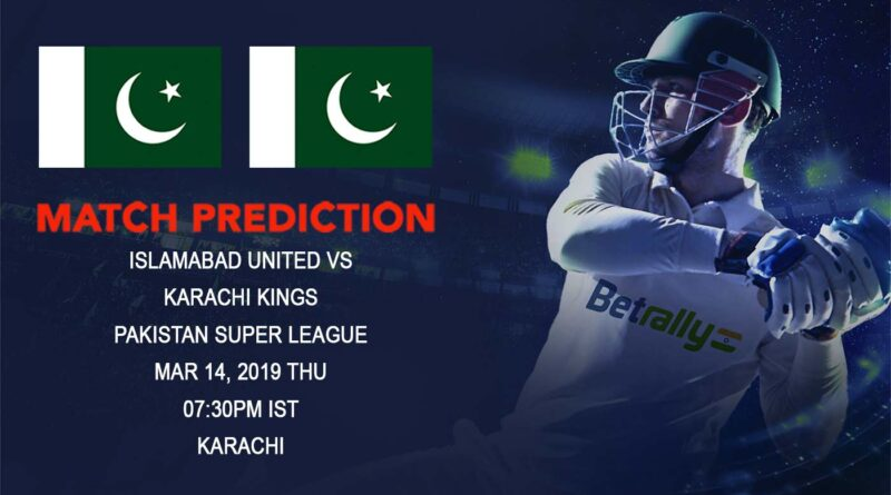 Cricket Prediction Pakistan Super League – Islamabad United vs Karachi Kings – Underdogs Islamabad and Karachi take on each other in the eliminator