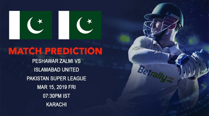 Cricket Prediction Pakistan Super League – Peshawar Zalmi vs Islamabad United – Former champions look to make it to another final