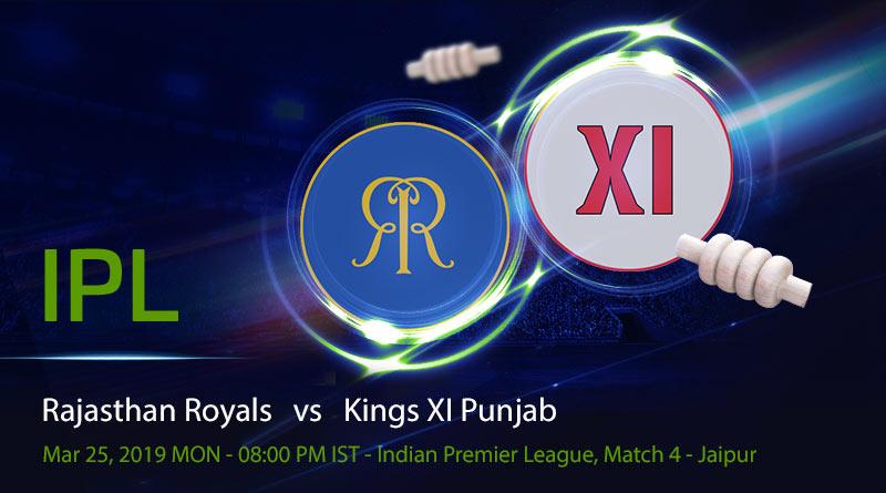 Cricket Prediction Indian Premier League – Rajasthan Royals vs Kings XI Punjab – Rajasthan Royals take on Kings XI Punjab in their first game