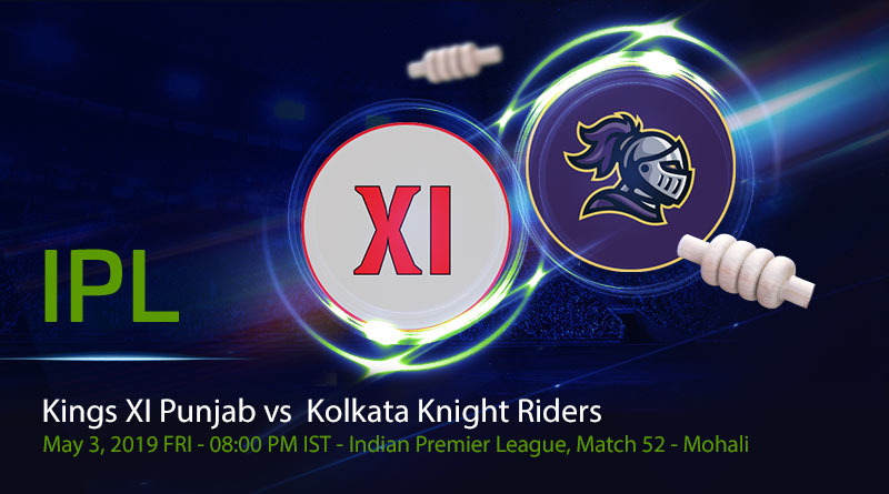 Cricket Prediction Indian Premier League – Kings XI Punjab vs Kolkata Knight Riders – Kolkata Knight Riders and Kings XI Punjab take on each other in a do-or-die game