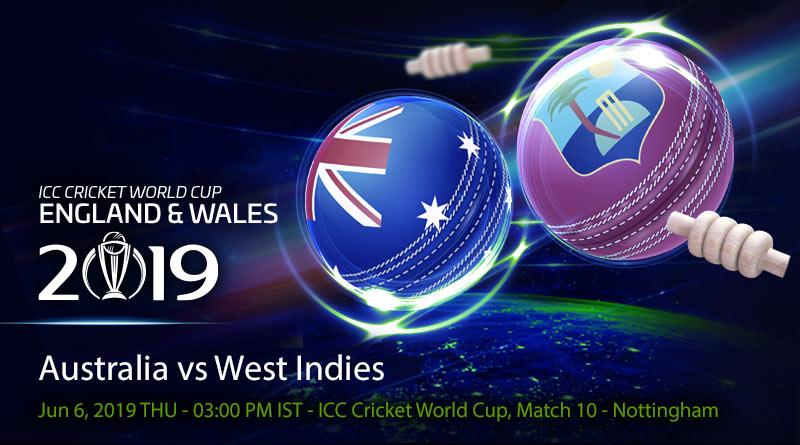 Cricket Prediction World Cup – Australia vs West Indies – Determined Australia take on dangerous West Indies
