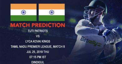 Cricket Prediction Tamil Nadu Premier League – TUTI Patriots vs Lyca Kovai Kings – Kings look to extend their winning streak in the TNPL