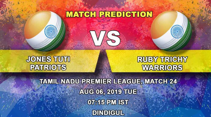 Cricket Prediction Tamil Nadu Premier League – Jones TUTI Patriots vs Ruby Trichy Warriors – Down and out Patriots look to take out Warriors with them