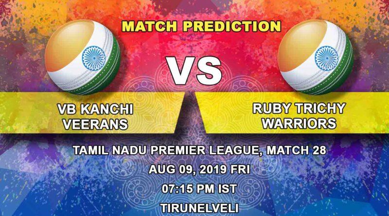 Cricket Prediction Tamil Nadu Premier League – VB Kanchi Veerans vs Ruby Trichy Warriors – Ruby Trichy Warriors look to spoil VB Kanchi Veerans' playoffs plan