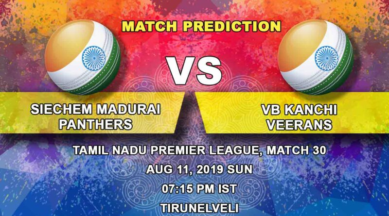 Cricket Prediction Tamil Nadu Premier League – Siechem Madurai Panthers vs VB Kanchi Veerans – Defending champion Siechem Madurai Panthers take on VB Kanchi Veerans in the Eliminator