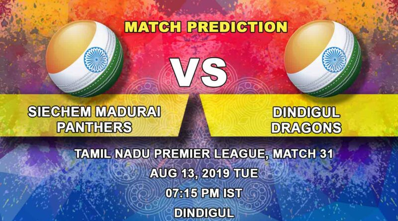 Cricket Prediction Tamil Nadu Premier League – Siechem Madurai Panthers vs Dindigul Dragons – Confident Siechem Madurai Panthers take on Dindigul Dragons in the second Qualifier