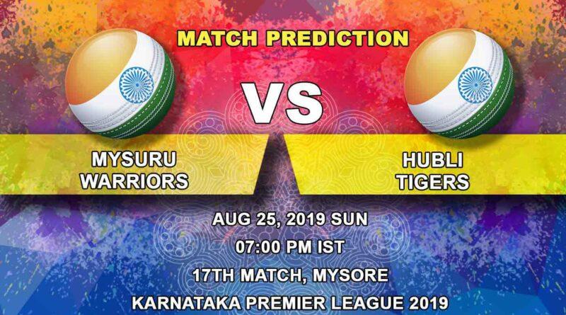 Cricket Prediction Karnataka Premier League – Mysuru Warriors vs Hubli Tigers – Hubli Tigers look to get into top two of the points table
