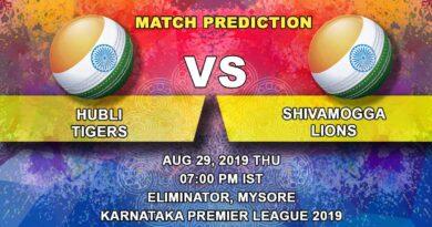 Cricket Prediction Karnataka Premier League – Hubli Tigers vs Shivamogga Lions – Teams clash to continue their first title dream