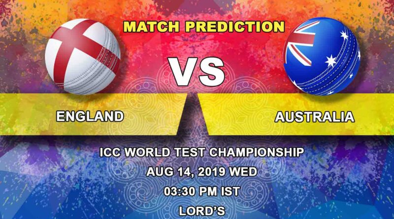 Cricket Prediction the Ashes – England vs Australia – England set for a stern test against rampant Australia at Lord's