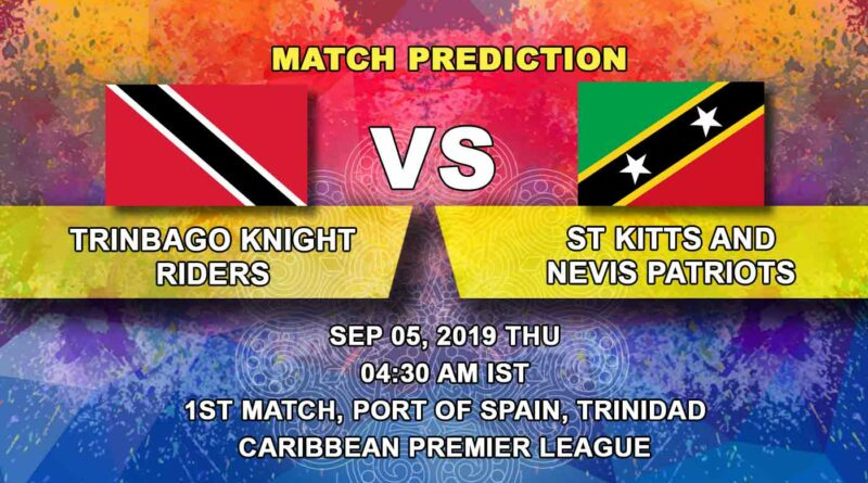 Cricket Prediction Caribbean Premier League – Trinbago Knight Riders vsSt Kitts and Nevis Patriots – TKR set their eyes on yet another title as CPL begins
