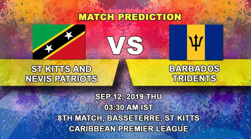 Cricket Prediction Caribbean Premier League – St Kitts and Nevis Patriots vs Barbados Tridents – Patriots take on Tridents amidst tough scheduling