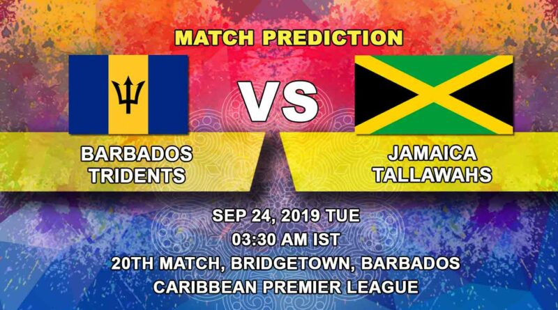 Cricket Prediction Caribbean Premier League – Barbados Tridents vs Jamaica Tallawahs – Barbados Tridents look to get back to winning ways against Jamaica Tallawahs