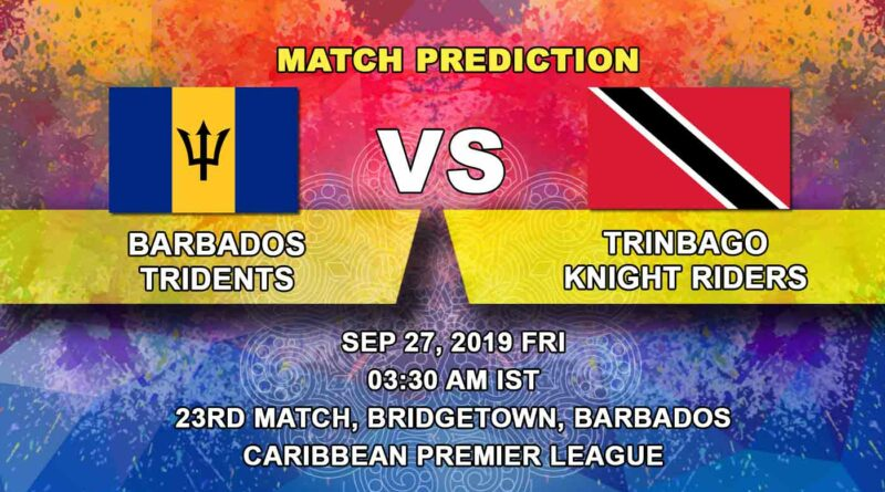 Cricket Prediction Caribbean Premier League – Barbados Tridents vs Trinbago Knight Riders – Back from a mini-break Knight Riders look to seal the playoff spot