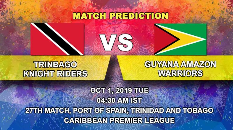 Cricket Prediction Caribbean Premier League – Trinbago Knight Riders vs Guyana Amazon Warriors – Big teams clash in a crucial game for TKR