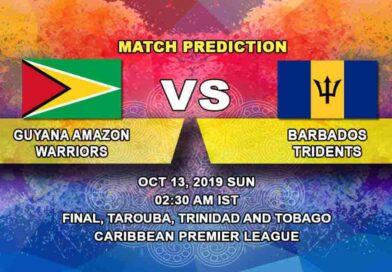 Cricket Prediction Guyana Amazon Warriors vs Barbados Tridents Caribbean Premier League 13.10.19