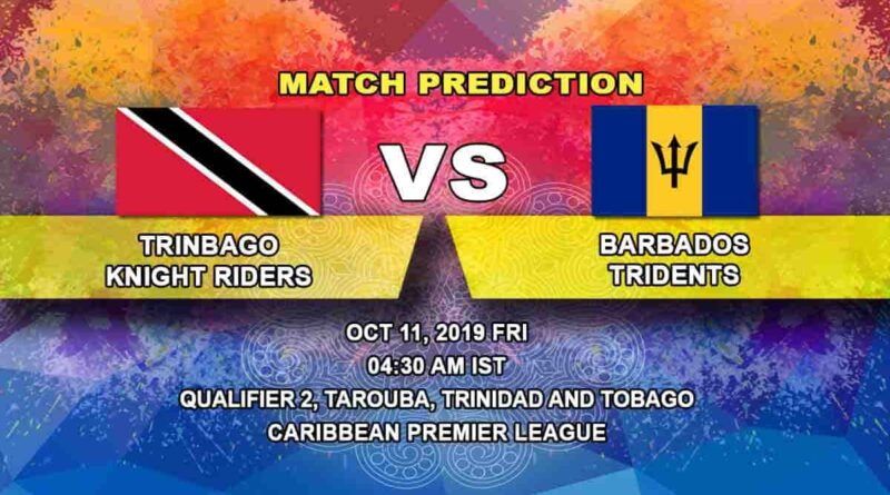 Cricket Prediction Trinbago Knight Riders vs Barbados Tridents Caribbean Premier League 11.10.19