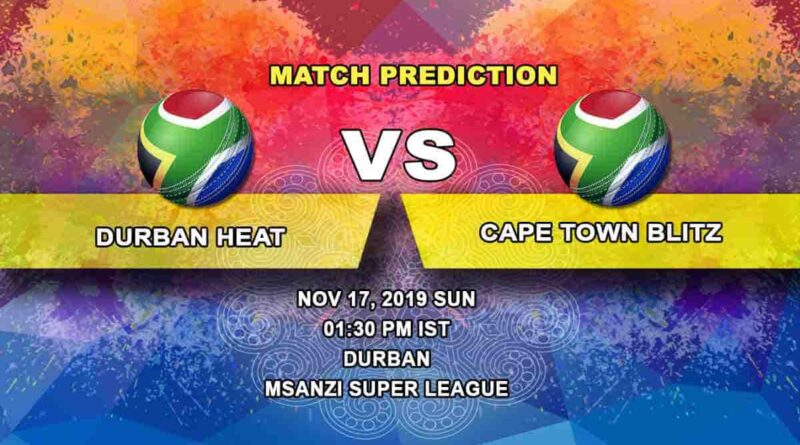 Cricket Prediction Durban Heat vs Cape Town Blitz Mzansi Super League 17.11