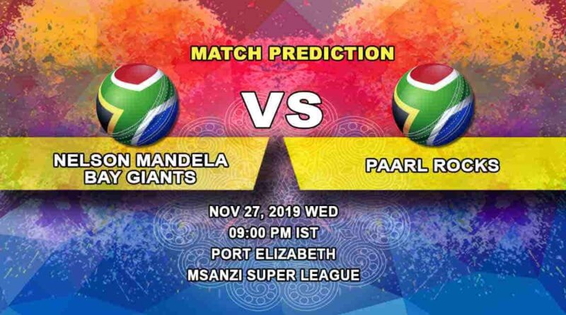 Cricket Prediction Nelson Mandela Bay Giants vs Paarl Rocks Mzansi Super League 27.11