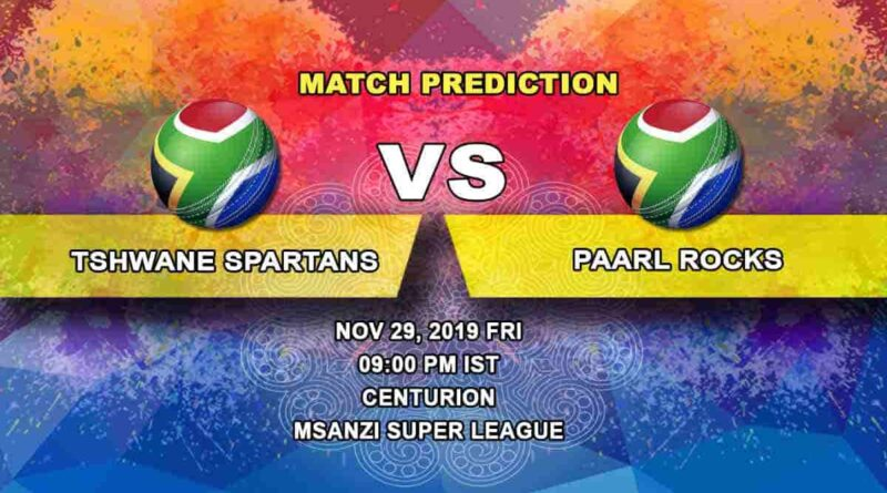 Cricket Prediction Tshwane Spartans vs Paarl Rocks Mzansi Super League 29.11