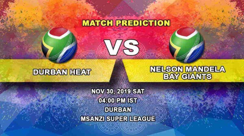 Cricket Prediction Durban Heat vs Nelson Mandela Bay Giants Mzansi Super League 30.11