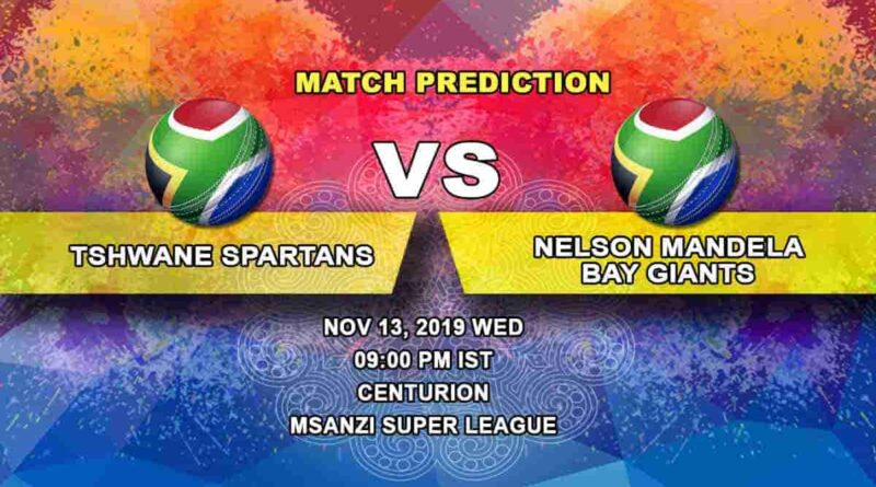 Cricket PredictionTshwane Spartans vs Nelson Mandela Bay Giants Mzansi Super League 13.11