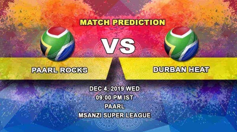 Cricket Prediction Paarl Rocks vs Durban Heat Mzansi Super League 04.12